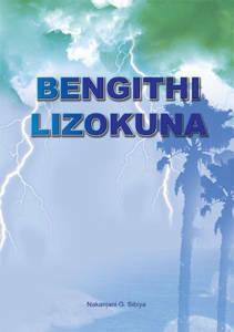 Picture of Bengithi Lizokuna (School Edition) - N.G. Sibiya