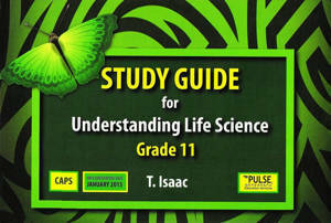 Picture of Understanding Life Sciences Grade 11 Study Guide (CAPS)