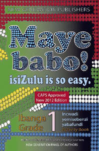 Picture of Maye Babo! isiZulu is so Easy Grade 1 Learner's Book - First Additional Language (CAPS)