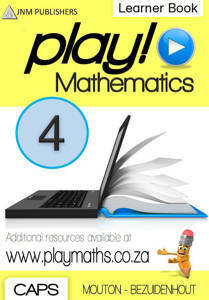 Picture of Play! Mathematics Grade 4 Learner Book - Mouton & Bezuidenhout