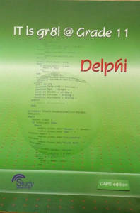 Picture of IT is gr8! @ Grade 11: Delphi Learner's Book (CAPS)