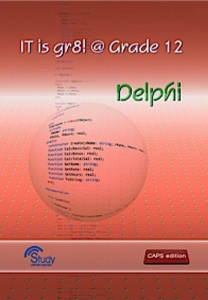 Picture of IT is gr8! @ Grade 12: Delphi Learner's Book (CAPS)