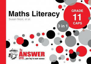 Picture of The Answer Series Mathematical Literacy Grade 11 3-in-1