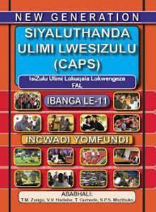 Picture of New Generation Siyaluthanda Ulimi LesiZulu Ibanga 11 Incwadi Yomfundi (First Additional Language)