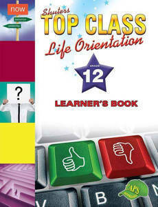 Picture of Shuter's Top Class Life Orientation Grade 12 Learner's Book (CAPS)
