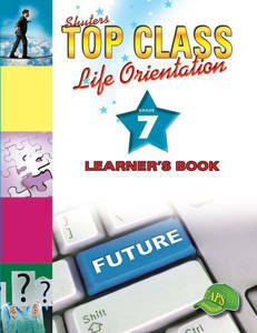 Picture of Shuter's Top Class Life Orientation Grade 7 Learner's Book (CAPS)