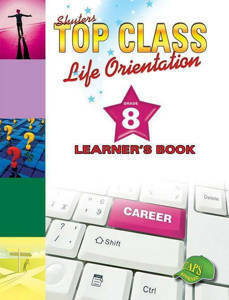 Picture of Shuter's Top Class Life Orientation Grade 8 Learner's Book (CAPS)