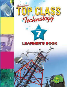 Picture of Shuter's Top Class Technology Grade 7 Learner's Book (CAPS)