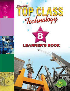 Picture of Shuter's Top Class Technology Grade 8 Learner's Book (CAPS)