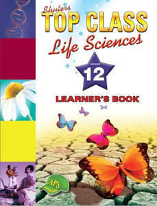 Picture of Shuter's Top Class Life Sciences Grade 12 Learner's Book (CAPS)