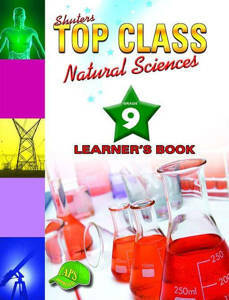 Picture of Shuter's Top Class Natural Sciences Grade 9 Learner's Book (CAPS)
