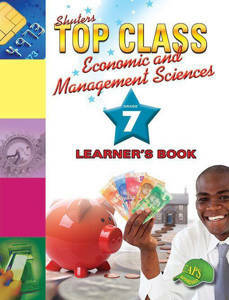 Picture of Shuter's Top Class Economic and Management Sciences Grade 7 Learner's Book (CAPS)