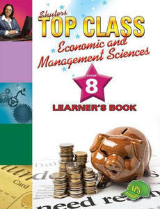 Picture of Shuter's Top Class Economic and Management Sciences Grade 8 Learner's Book (CAPS)