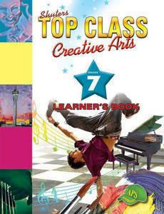 Picture of Shuter's Top Class Creative Arts Grade 7 Learner's Book (CAPS)
