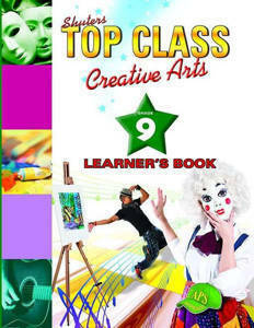Picture of Shuter's Top Class Creative Arts Grade 9 Learner's Book (CAPS)