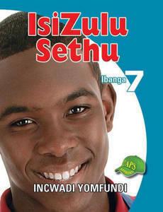 Picture of IsiZulu Sethu Ibanga 7 Incwadi Yomfundi (U-CAPS)