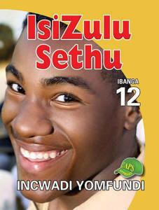 Picture of IsiZulu Sethu Ibanga 12 Incwadi Yomfundi (U-CAPS)