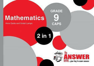 Picture of The Answer Series Mathematics Grade 9 2-in-1