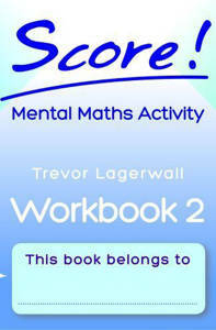 Picture of Score! Mental Maths Activity Workbook 2