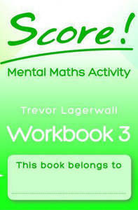Picture of Score! Mental Maths Activity Workbook 3