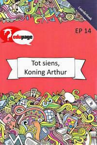 Picture of Totsiens Koning Arthur Leerderboek