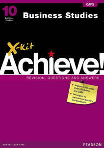 Picture of X-Kit Achieve! Business Studies Grade 10 Study Guide (CAPS)