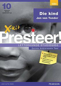 Picture of X-Kit Presteer! Letterkunde Studiegids: Die kind Eerste Addisionele Taal (KABV)
