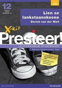 Picture of X-Kit Presteer! Letterkunde Studiegids: Lien se Lanstaanskoene, Eerste Addisionele Taal (Kabv)