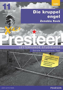 Picture of X-Kit Presteer! Letterkunde Studiegids: Kruppel Engel, Eerste Addisionele Taal (Kabv)