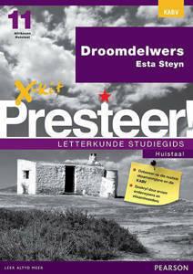 Picture of X-Kit Presteer! Letterkunde Studiegids: Droomdelwers, Huistaal (KABV)