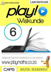 Picture of Play! Wiskunde Graad 6 Leerderboek - Mouton & Bezuidenhout