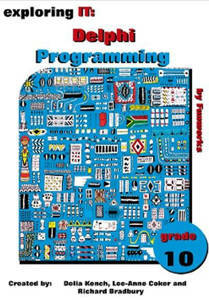 Picture of Exploring IT: Delphi Programming Grade 10 Third Edition (NEW) LATEST