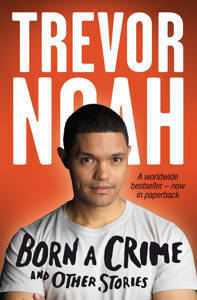 Picture of Born a Crime - Trevor Noah