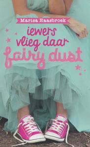 Picture of iewers vlieg daar fairy dust - Marisa Haasbroek