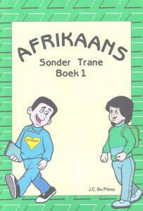Picture of Afrikaans Sonder Trane Werkboek 1