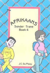 Picture of Afrikaans Sonder Trane Werkboek 4