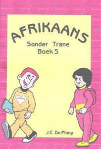 Picture of Afrikaans Sonder Trane Werkboek 5