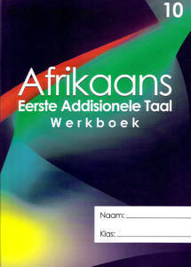 Picture of Afrikaans 10 Eerste Addisionele Taal werkboek (sonder letterkunde)