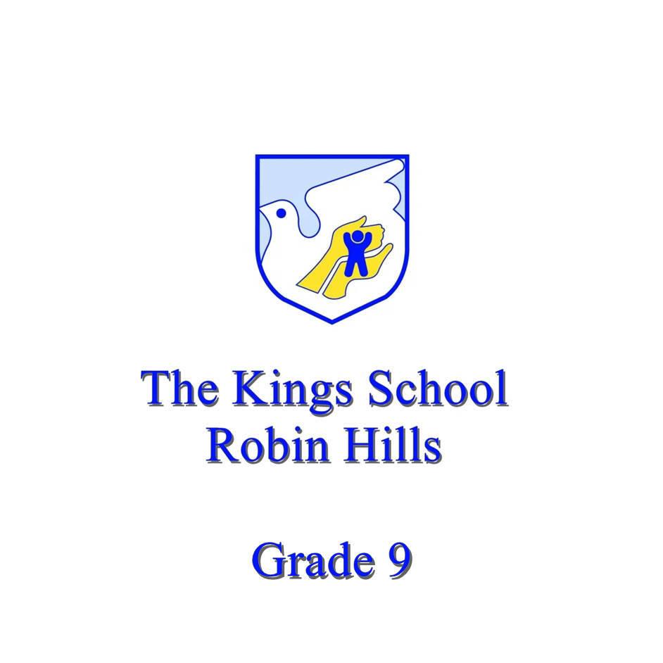 The Kings School Grade 9